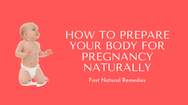 preparing your body for pregnancy naturally